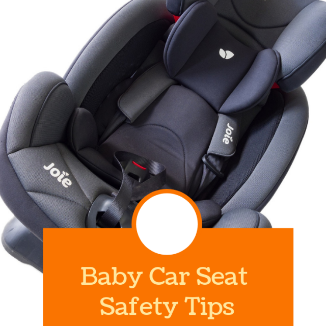 baby car seat safety tips